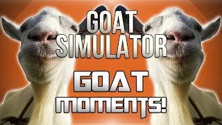 Goat Simulator Funny Moments! - Breaking The Game, Demon Goat, Crazy Bugs And More!