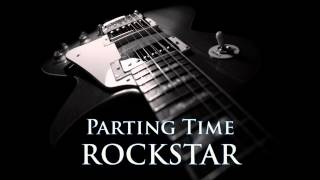 ROCKSTAR - Parting Time [HQ AUDIO]