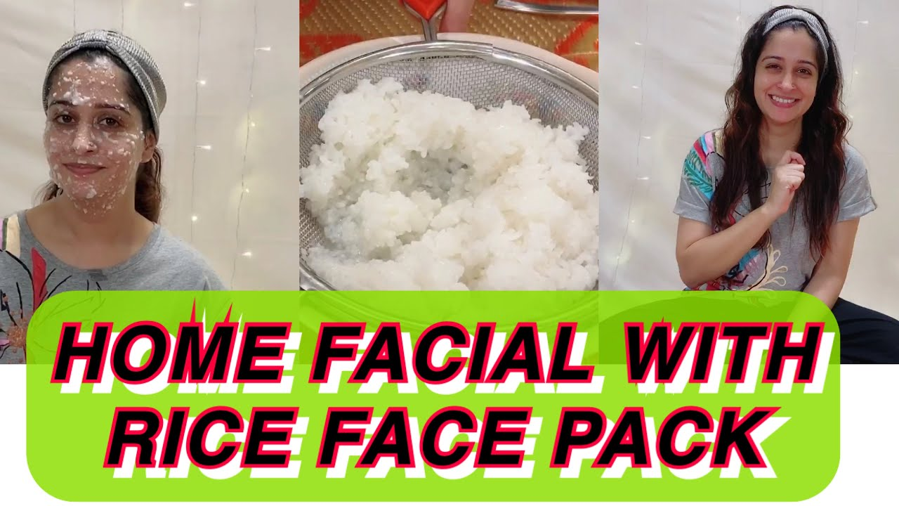 HOME FACIAL WITH RICE FACE PACK | FACIAL AT HOME | TIGHTENING AND GLOW MASK | घर पर करें फेशियल