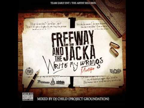 Freeway & The Jacka   Write My Wrongs 2013 mixtape