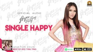 Cover images Ayu Ting Ting - Single Happy (Official Audio)
