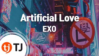 [TJ노래방] Artificial Love - EXO() / TJ Karaoke