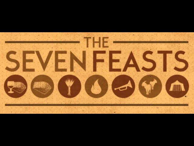 THE SEVEN FEASTS