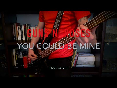 Guns N' Roses-You Could Be Mine [bass cover w/TABS]