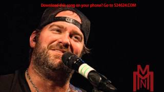 Lee Brice - Some Things