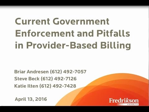 Current Government Enforcement and Pitfalls in Provider-Based Billing