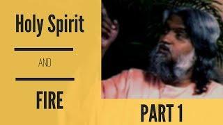 Holy Spirit and Fire by Sadhu Sundar Selvaraj PART 1