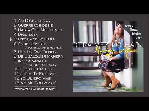 Otra Vez Lo Hará - Nimsy Lopez (Nuevo Disco Completo)
