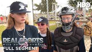 Real Sports with Bryant Gumbel: On the Basis of Sex: Girls' Baseball (Full Segment) | HBO