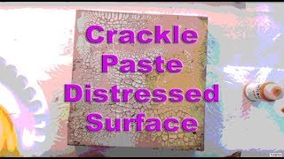 How To Use Crackle Paste: Professional Acrylic Painting Techniques.