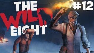 Финал первой главы ● The Wild Eight #12