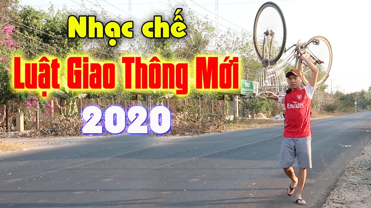 [Nhạc chế] LUẬT GIAO THÔNG MỚI 2020 – Thổi Nồng Độ Cồn Cực Gắt – Vũ Hải
