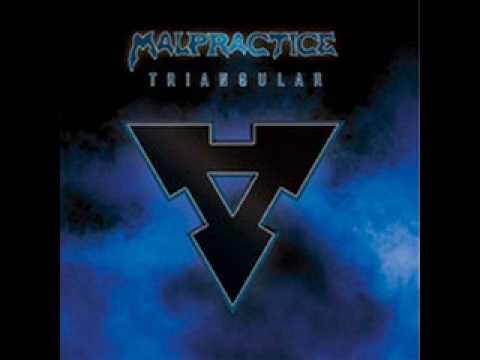 Malpractice - Triangular