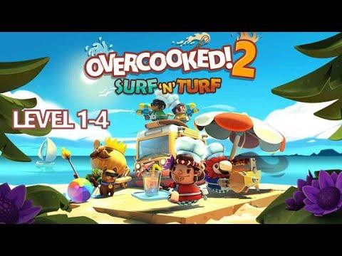 Overcooked 2 / Surf'n'Turf / Level 1-4 / 4 Stars  
