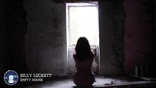 Billy Lockett Empty House