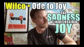 Gambar cover Wilco • Ode to Joy: Sweaty Record Review #185