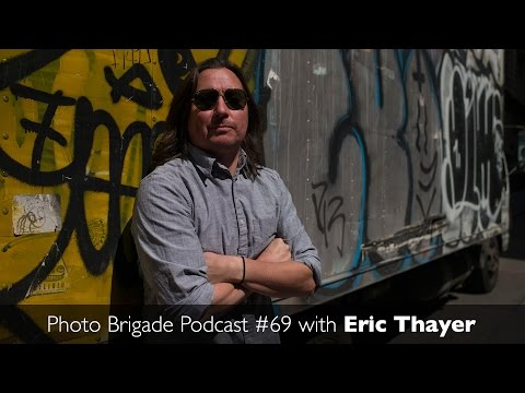 Eric Thayer - Covering Politics, Protests, & Full-Time Freelancing - Photo Brigade Podcast #69