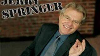 Jerry Springer Theme Song