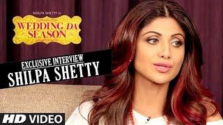 Shilpa Shetty Exclusive Interview 2015 | WEDDING DA SEASON HAI song | T-Series