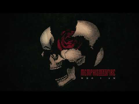 Memphis May Fire - Who I Am