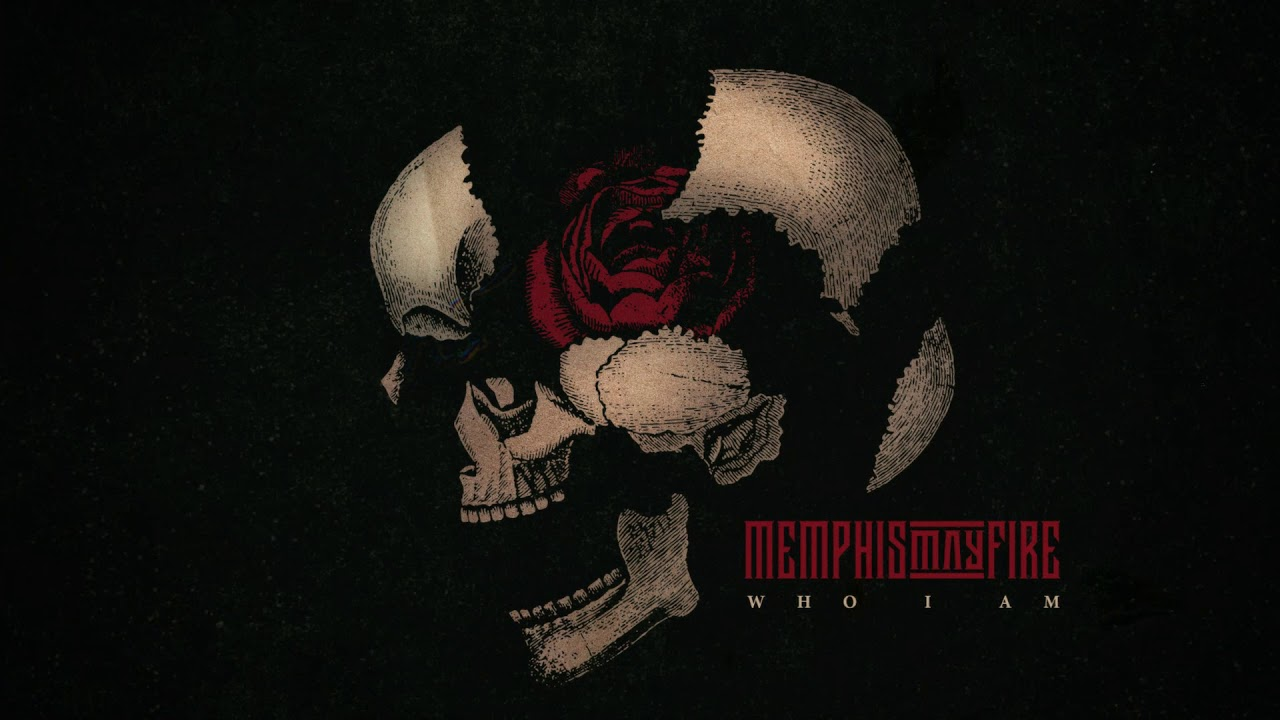 Memphis May Fire — Who I Am