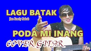 Download Lagu PODA MI INANG Lagu batak @Jhon Kenedy Nadeak COVER GITAR By Nadira Silaban mp3