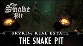 Skyrim Real Estate: The Snake Pit - Playerhome mod by MadFrenchie