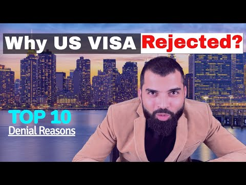 Why US VISA Rejected / Denied? B1 B2 Rejection Top 10 Reasons