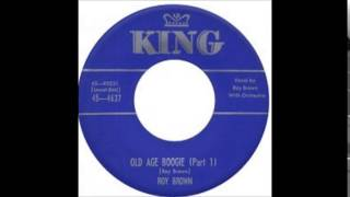ROY BROWN  - Old Age Boogie