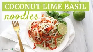 Coconut Lime Basil Noodles | Quick Healthy Recipe | Limoneira