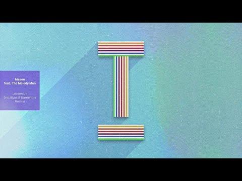 Mason (feat. The Melody Men) - Loosen Up (Extended Mix)