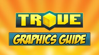 HOW TO RUN TROVE SMOOTHLY ✪ Trove Graphics Settings Guide & Tutorial