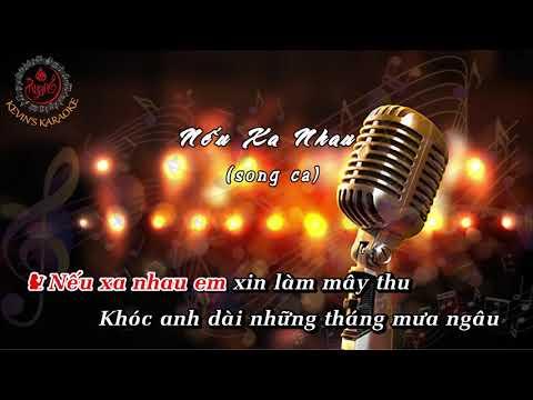 KARAOKE | Nếu Xa Nhau | Song ca