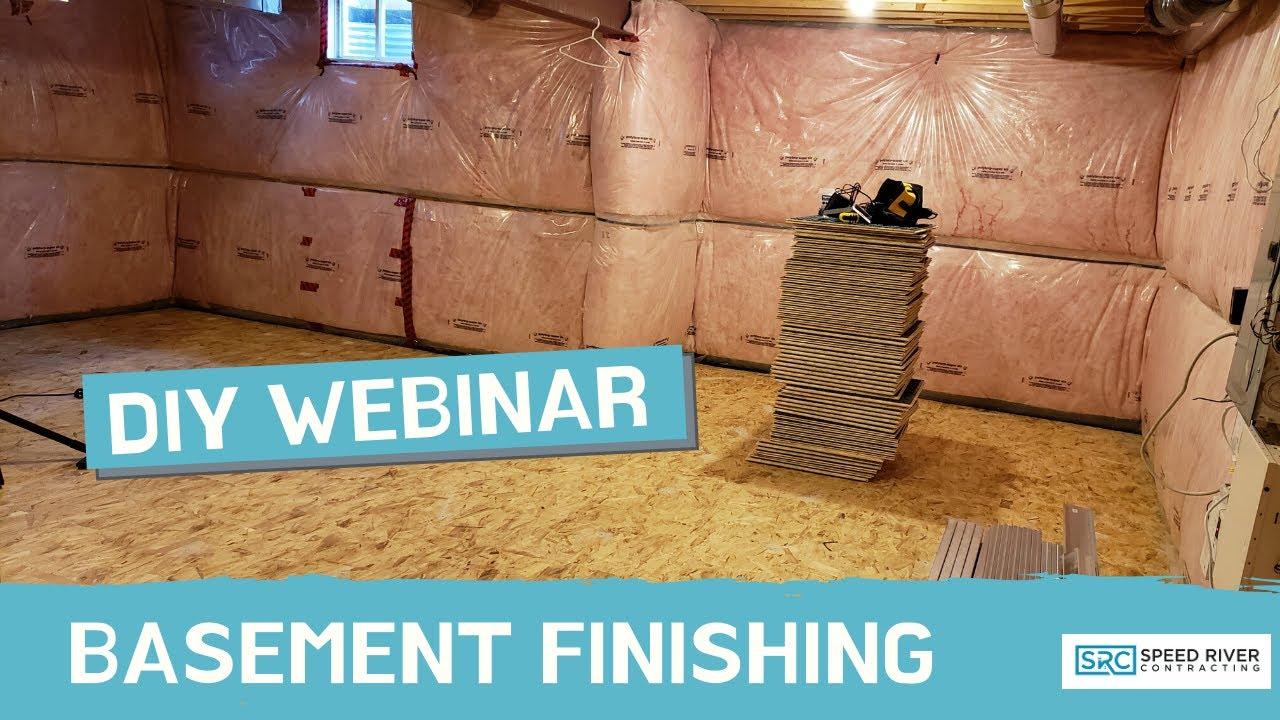 DIY Webinar: Basement finishing overview