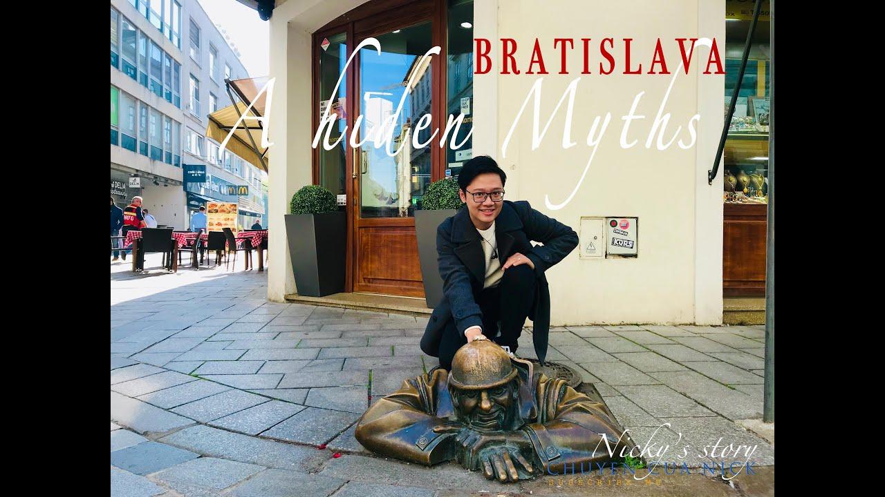 Bratislava- A Hiden Myths | 48 Giờ ở Bratislava- Tập1 | Chuyện của Nick | Châu Âu du hí