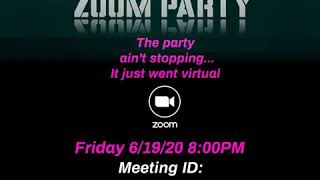 It's another Zoom Party!