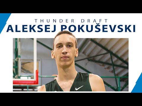 Aleksej Pokusevski Is Selected #17 And Set To Be Traded To Oklahoma City!