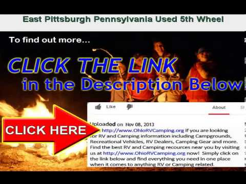 Used 5th Wheel for sale near East Pittsburgh Pennsylvania
