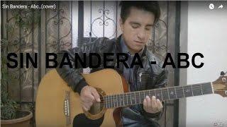 Sin Bandera - Abc..(cover)