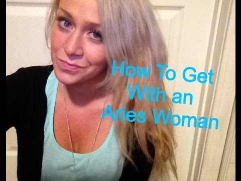 How To Get With an Aries Woman
