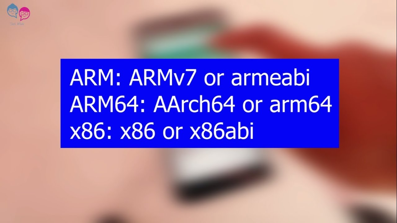 How to know Your Android device CPU Architecture ARM, ARM64, OR x86