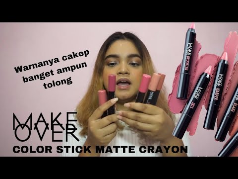 make-over-color-stick-matte-crayon-swatches-&-first-impression-|-lipstik-make-over,-lipstik-matte