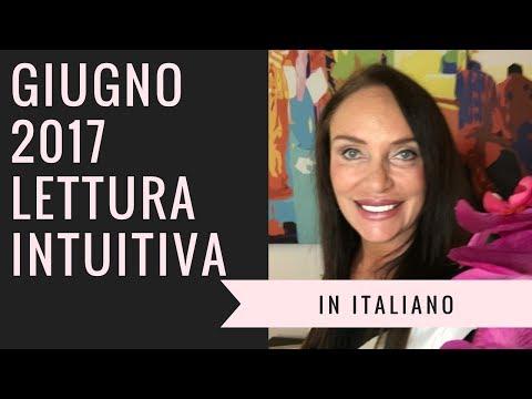 🇮🇹Lettura Intuitiva Giugno 2017 in Italiano🇮🇹