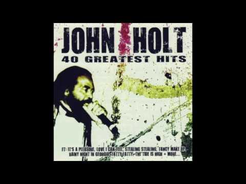 Flashback: John Holt - 40 Greatest Hits (Full Album)