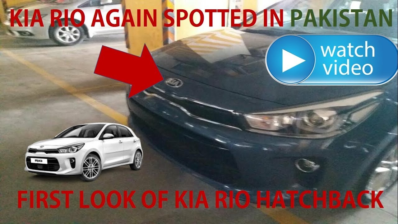 Kia Rio First Look Coming Very Soon In Pakistan Price Details