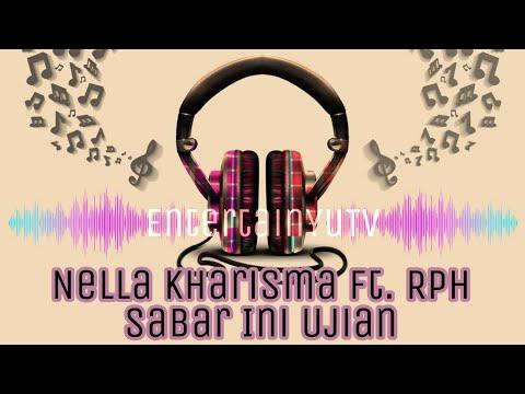 Nella Kharisma ft. RPH - Sabar Ini Ujian (Lirik Video) HD