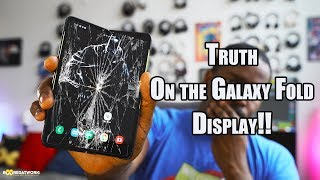 Truth on the Galaxy Fold Display!!!