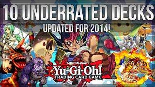 10 Underrated Yu-Gi-Oh Deck Ideas - 2014 Edition!