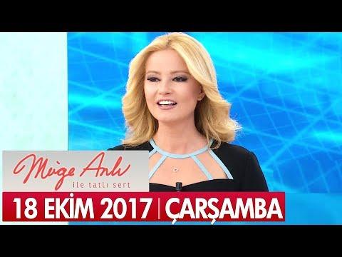 Müge Anlı ile Tatlı Sert 18 Ekim 2017