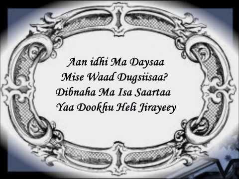 Aan Damaq Jaceyl (Lyrics) Axmed Mooge Libaan